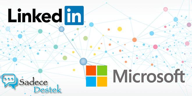 Microsoft LinkedIn'i satın aldı